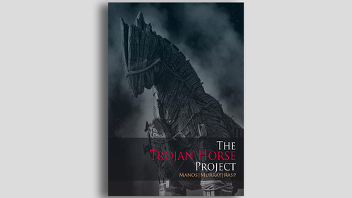 THE TROJAN HORSE PROJECT*** by Manos, Murray and Rasp-BookTHE TROJAN HORSE PROJECT*** by Manos, Murray and Rasp-Book